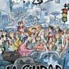 La ciudad - Lecturas Infantiles - Libros INFANTILES Y JUVENILES - Libros JUVENILES - Comics