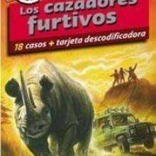 Los cazadores furtivos - Lecturas Infantiles - Libros INFANTILES Y JUVENILES - Libros JUVENILES - Literatura juvenil
