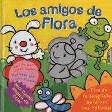 Los amigos de Flora - Lecturas Infantiles - Libros INFANTILES Y JUVENILES - Libros INFANTILES - de 0 a 5 años
