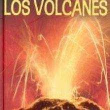 Los Volcanes - Lecturas Infantiles - Libros INFANTILES Y JUVENILES - Libros INFANTILES - Conocimiento infantil/juvenil