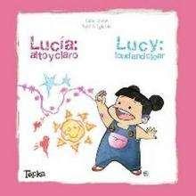 Lucía : Alto y claro - Lecturas Infantiles - Libros INFANTILES Y JUVENILES - Libros INFANTILES - de 0 a 5 años