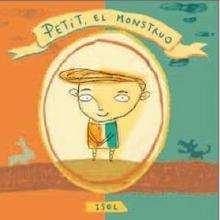 Petit, el monstruo - Lecturas Infantiles - Libros INFANTILES Y JUVENILES - Libros INFANTILES - de 0 a 5 años