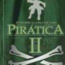 Piratica II :