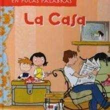 La casa - Lecturas Infantiles - Libros INFANTILES Y JUVENILES - Libros INFANTILES - Conocimiento infantil/juvenil
