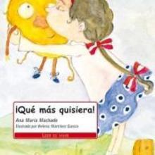 Que mas quisiera! - Lecturas Infantiles - Libros INFANTILES Y JUVENILES - Libros INFANTILES - de 6 a 9 años