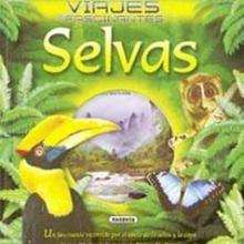 Selvas - Lecturas Infantiles - Libros INFANTILES Y JUVENILES - Libros INFANTILES - Conocimiento infantil/juvenil