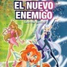 Winx : El nuevo enemigo - Lecturas Infantiles - Libros INFANTILES Y JUVENILES - Libros JUVENILES - Literatura juvenil
